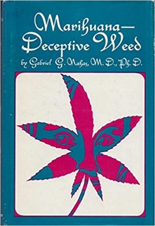 Book Review: Marihuana, Deceptive Weed