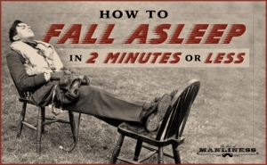 How to Fall Asleep in 2 Minutes or Less: Relax Physically and Mentally